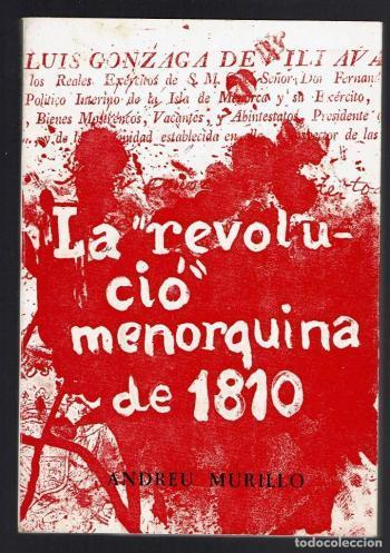1 de març de 1810: Dia de les Illes Balears i/o Revolta dels Menorquins