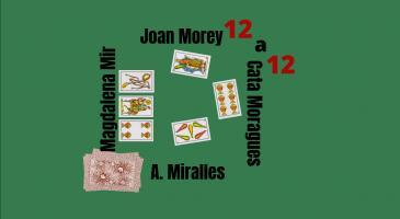 Na Cata Moragues fa senya de 3 i res més, na Magdalena Mir envida i no prenen. Si en Joan Morey només juga un rei, què faríeu si fóssiu na Magdalena?