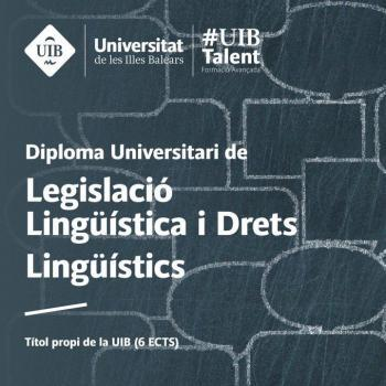 Nova edició del Diploma de Legislació Lingüística i Drets Lingüístics de la UIB