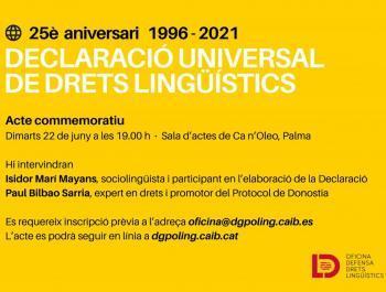 Organitzen un acte amb motiu dels 25 anys de l'aprovació de la Declaració Universal de Drets Lingüístics amb Isidor Marí i Paul Bilbao