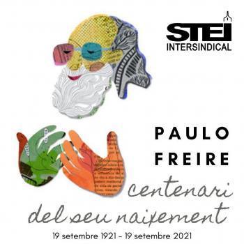 L'STEI recorda la figura del pedagog Paulo Freire en el centenari del seu naixement