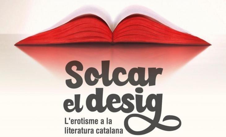 L'Escola Municipal de Mallorquí proposa un recorregut per l'erotisme a la literatura catalana amb 'Solcar el desig'